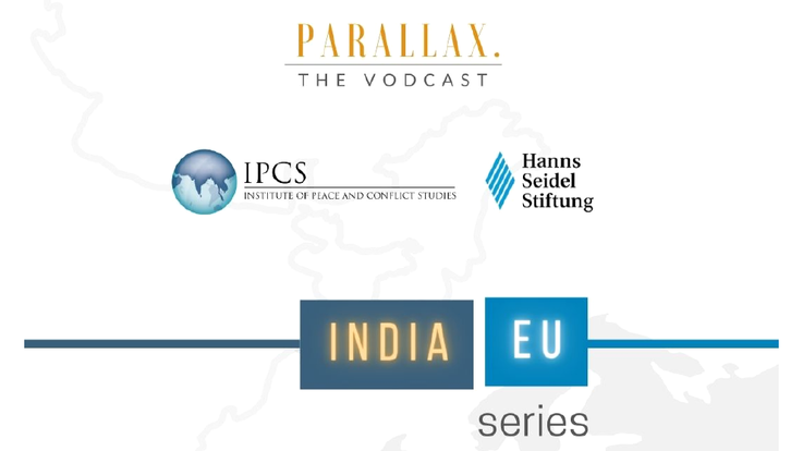 IPCS x HSS India-EU Series